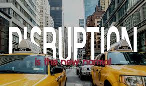 Disruption – The New Normal?